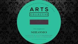 Shlømo - The Rapture (Original Mix) [ARTS]