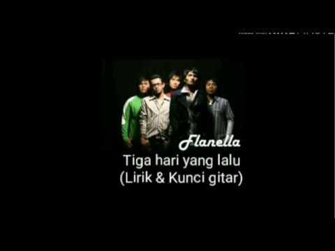 Free Download Flanella - Tiga Hari Yang Lalu (lirik & Kunci Gitar) Mp3 dan Mp4