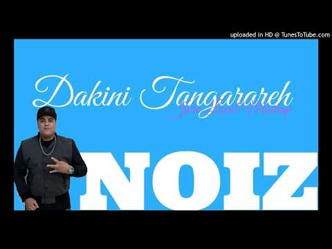 DJ NOIZ   DAKINI TANGARAREH X WANT THAT OLD THING BACK X BE WITH YOU