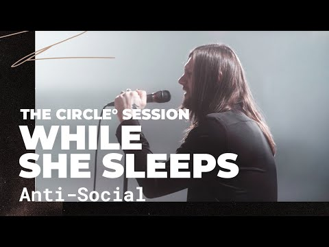 While She Sleeps - Anti-Social | ⭕ THE CIRCLE #14 | OFFSHORE Live Session