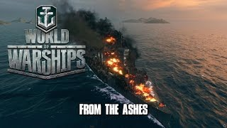 World of Warships - From The Ashes