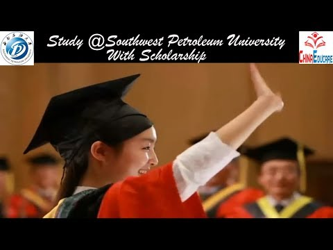 Southwest Petroleum University In China   Study In China
