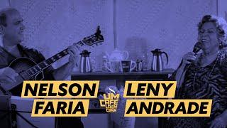 Um Café Lá em Casa com Leny Andrade e Nelson Faria | Parte 1/3