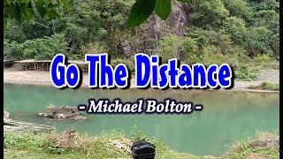 Go The Distance - Michael Bolton (KARAOKE VERSION)