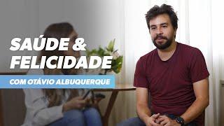 SAÚDE E FELICIDADE | com Tavião