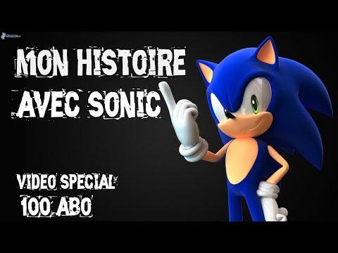 MON HISTOIRE AVEC SONIC (vidéo spécial 100 abo)