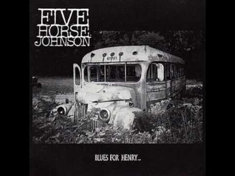 five horse johnson - feed that train