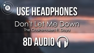 Скачать The Chainsmokers Don T Let Me Down 8D AUDIO Ft Daya