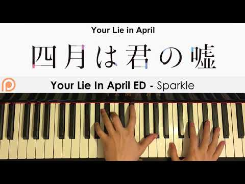 Shigatsu wa Kimi no Uso ED – Kirameki (Piano Cover)   Patreon Dedication #189