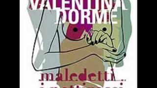 Valentina Dorme - Ora Che Non Sono Più Innamorato (Gaber cover)