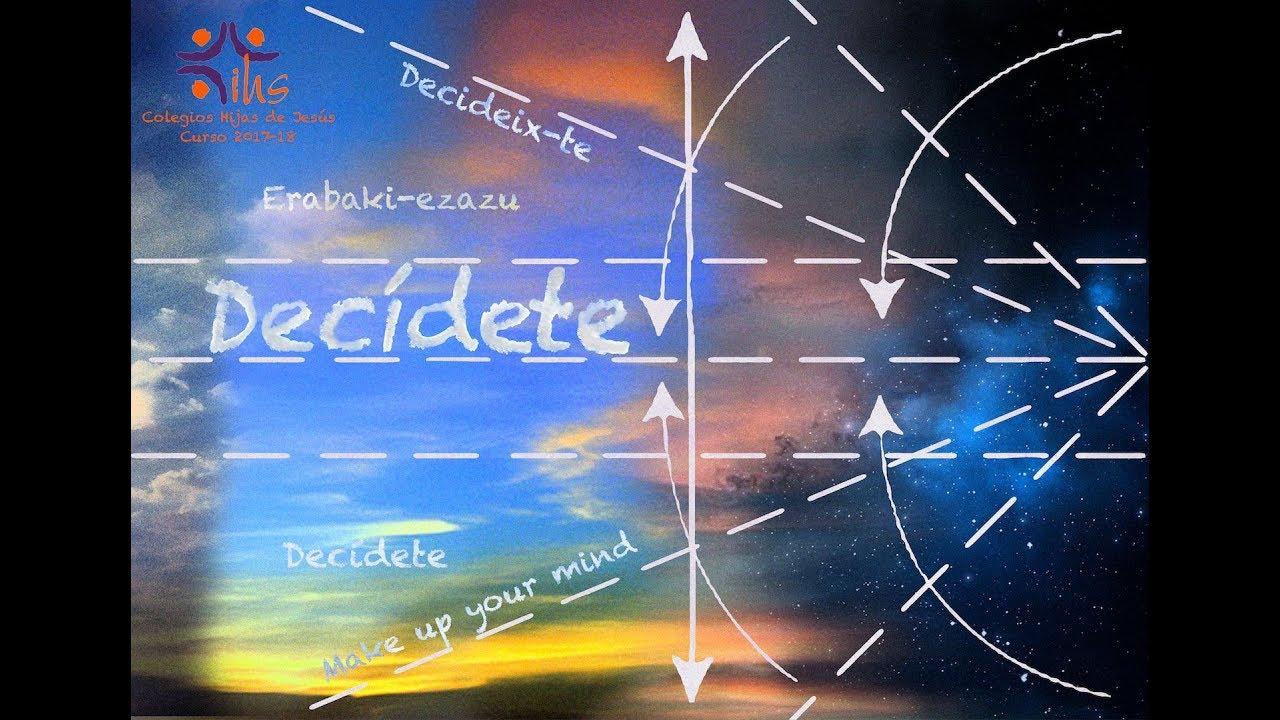 OBJETIVO EDUCATIVO: #Decídete