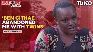 Ben Githae Abandoned Me With Twins | Tuko TV