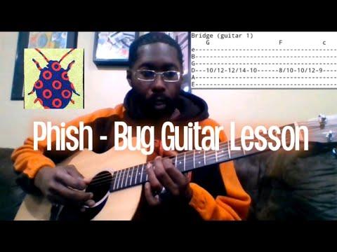 Phish - Bug Guitar Lesson With Tab