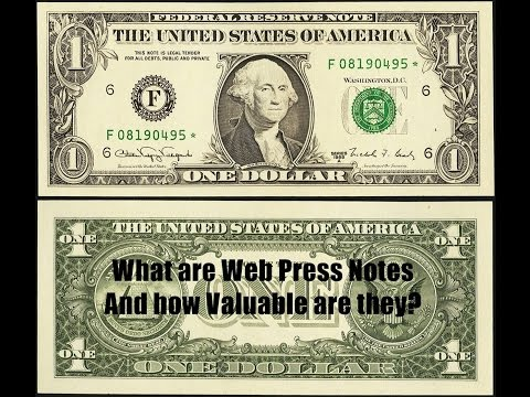 What Are Web Press Note $1 Bills?  Check Your Paper Money For These Valuable Notes!