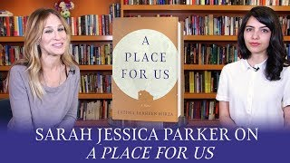 Sarah Jessica Parker on A Place for Us