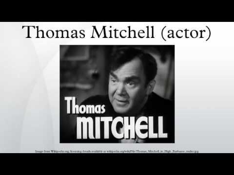Thomas Mitchell actor