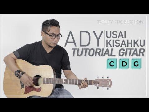 Ady - Usai Kisahku | Tutorial Gitar