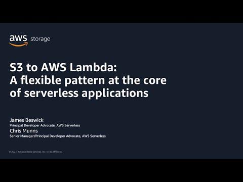S3 & Lambda - Flexible Pattern At The Core Of Serverless Applications | AWS Pi Week 2021