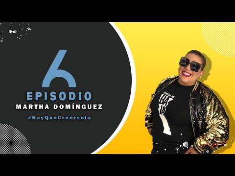 Ep 6 Martha Domínguez / Embajadora Turística en Baja California