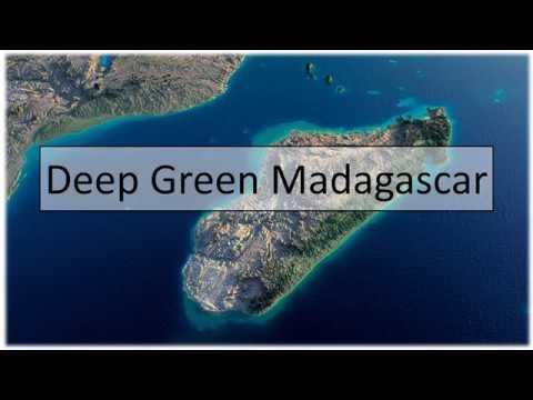 Deep Green Madagascar (with music)