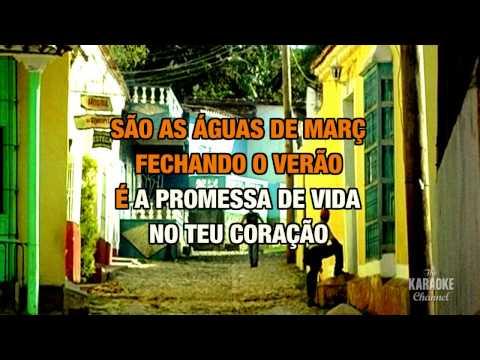 "Aguas De Marco in the Style of ""Elis Regina"" with lyrics (no lead vocal)"