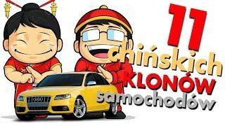 11 chińskich klonów samochodów, czyli chińskie badziewie - #126 TOP