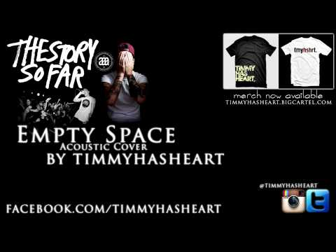 The Story So Far - Empty Space ACOUSTIC