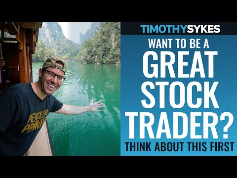 Want to be a GREAT Stock Trader? Think about THIS first