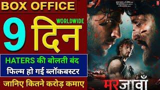Marjaavaan Box Office Collection, Marjaavaan 9th Day Collection, Marjaavaan Full Movie Collection,