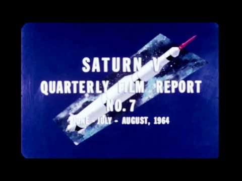 Saturn V Quarterly Film Report Number Seven - August 1964 (archival film)