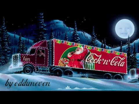 ♂️ Cock 'n' Cola ♂️ ( Holidays Are Coming / Coca-Cola Christmas Song ) Right Version By Odduneven