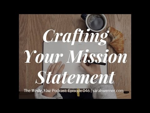 Crafting Your Mission Statement - WN 046