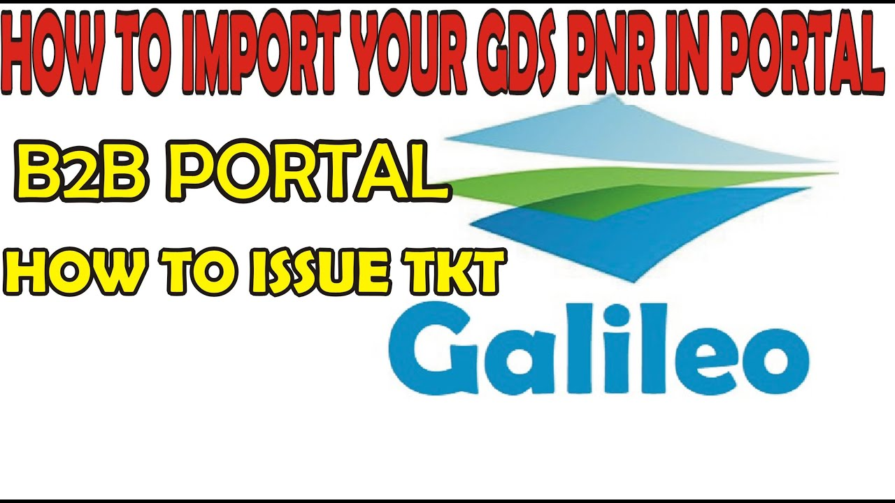 B2B TRAVEL AGENT || IMPORT PNR GALILEO TO WEB PORTAL || HOW TO ISSUE TKT
