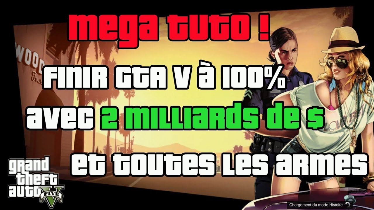 tuto finir gta v 100 avec 2 milliards de et toutes les armes youtube. Black Bedroom Furniture Sets. Home Design Ideas