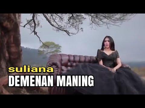 Suliana - Demenan Maning [OFFICIAL]