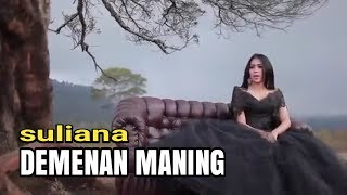 Suliana - Demenan Maning [OFFICIAL]