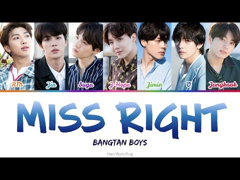 BTS (방탄소년단) - Miss Right (Color-coded Lyrics) Han/Rom/Eng