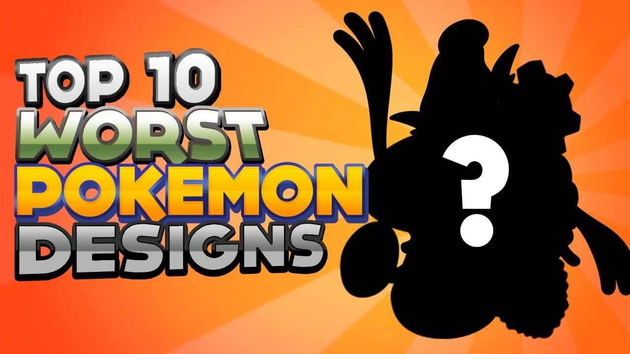 Top 10 worst pok mon designs doovi for Top 10 designs
