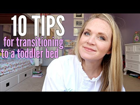 10 TIPS ON HOW TO TRANSITION TO A TODDLER BED