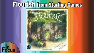 Flourish - In Focus