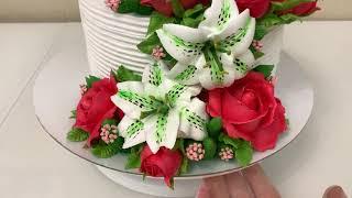 ЛИЛИИ и РОЗЫ из Белкового крема Как сделать ЛИЛИЮ из БЗК Торт с Лилиями и Розами Красивый торт