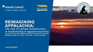 Reimagining Appalachia The role of climate infrastructure in modernizing a regional economy