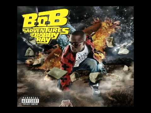 BOB  Bet I feat TI & Playboy Tre