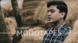 Anuraagathin Velayil - Madon V Abraham - Moodtapes - Kappa TV