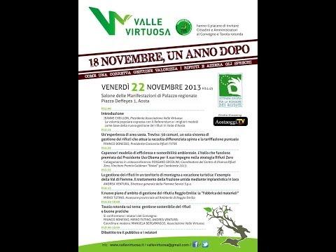 """Valle Virtuosa """" 18 Novembre un anno dopo """" . Diretta 22/11/2013 dalle ore 15.00 da Aosta"""