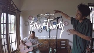 Download Fourtwnty - Menghitung Hari 2 (Anda Perdana Cover) (Unplugged)