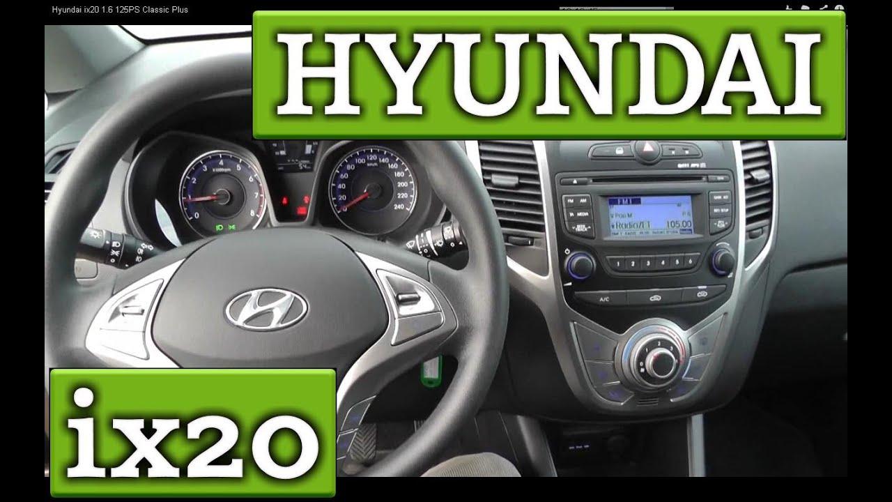 hyundai ix20 1 6 125ps classic plus youtube. Black Bedroom Furniture Sets. Home Design Ideas