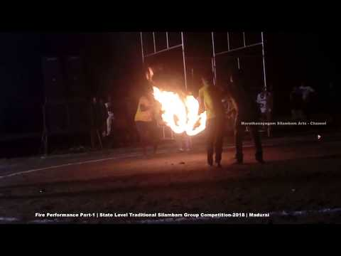 Silambam Group Fire Performance Part-2   State Level   2018 - Madurai