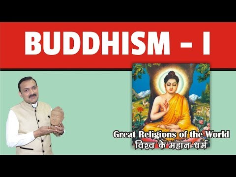 INDIAN HISTORY - Great Religions of the World - Buddhism - Part 1