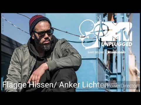 Samy Deluxe - MTV UNPLUGGED - Flagge Hissen/Anker Lichten